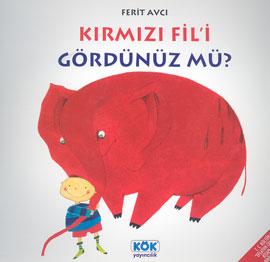 Kitap Değerlendirme - Kırmızı fili gördünüz mü?